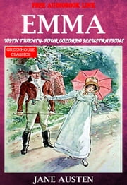 Emma (complete & Illustrated) - With twenty-four colored illustrations ebook by Jane austen