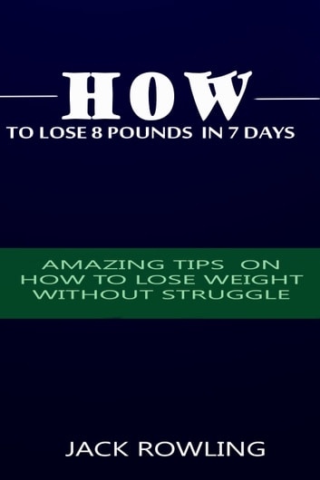 tips for weight loss in 7 days