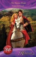 The Novice Bride (Mills & Boon Historical) (Wessex Weddings, Book 1) ebook by Carol Townend