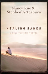 Healing Sands ebook by Nancy Rue