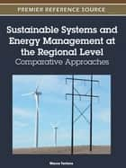 Sustainable Systems and Energy Management at the Regional Level ebook by Marco Tortora