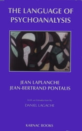The Language of Psychoanalysis ebook by Laplanche,Pontalis