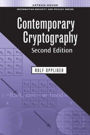 Contemporary Cryptography, Second Edition ebook by Oppliger, Rolf