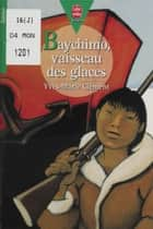 Baychimo : vaisseau des glaces ebook by Yves-Marie Clément, Robert Diet