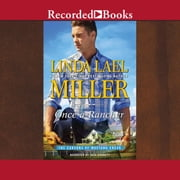 Once a Rancher audiobook by Linda Lael Miller