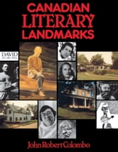 Canadian Literary Landmarks ebook by John Robert Colombo
