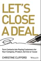 Let's Close a Deal ebook by Christine Clifford