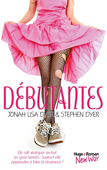 Débutantes ebook by Stephen Dyer,Jonah lisa Dyer
