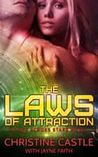 The Laws of Attraction ebook by Christine Castle, Jayne Faith