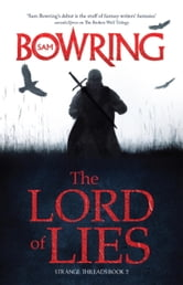 The Lord of Lies - Strange Threads: Book 2 ebook by Sam Bowring