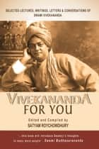 Vivekananda For You ebook by Databazaar Media Ventures, LLC