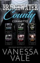 Bridgewater County Cofanetto ebook by Vanessa Vale