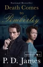 Death Comes to Pemberley ekitaplar by P. D. James