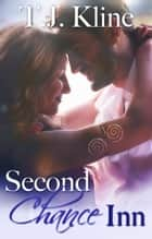 Second Chance Inn ebook by T.J. Kline