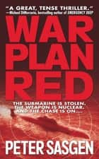 War Plan Red ebook by Peter Sasgen