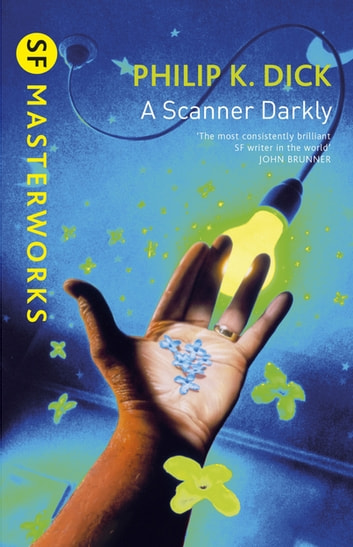A Scanner Darkly ebook by Philip K. Dick