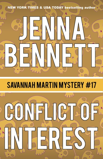 Conflict of Interest - A Savannah Martin Novel ebook by Jenna Bennett