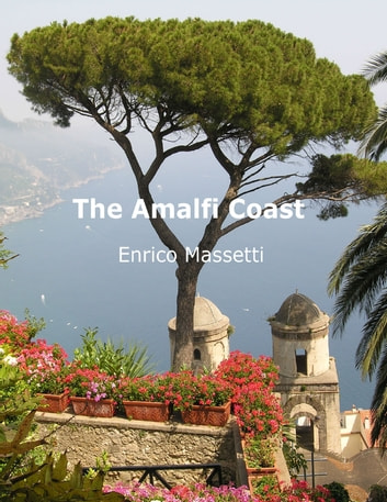 The Amalfi Coast ebook by Enrico Massetti