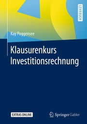 Klausurenkurs Investitionsrechnung ebook by Kay Poggensee