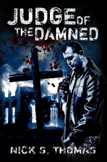 Judge of the Damned ebook by Nick S. Thomas
