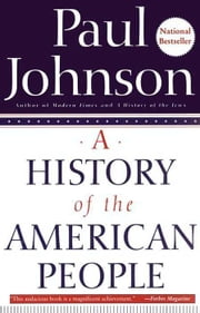 A History of the American People ebook by Paul Johnson