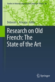 Research on Old French: The State of the Art ebook by Deborah L Arteaga
