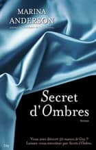 Secrets d'ombres ebook by Marina Anderson