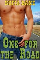 One for the Road ebook by Sofia Bane