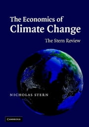 The Economics of Climate Change - The Stern Review ebook by Nicholas Stern