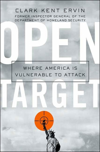 Open Target - Where America Is Vulnerable to Attack ebook by Clark Kent Ervin