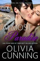 Almost Paradise ebook by Olivia Cunning