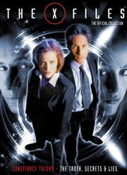 The X-Files: The Official Collection - The Truth, Secrets & Lies ebook by