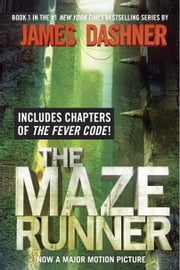 The Maze Runner (Maze Runner, Book One) - Book One ebook by James Dashner