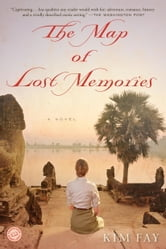 The Map of Lost Memories - A Novel ebook by Kim Fay