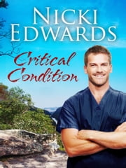 Critical Condition ebook by Nicki Edwards