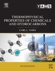 Thermophysical Properties of Chemicals and Hydrocarbons ebook by Carl L. Yaws
