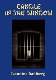 Candle in the Window ebook by Jeannine Dahlberg