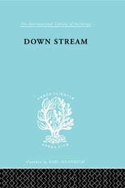Down Stream Ils 216 ebook by R. R. Dale,S. Griffith