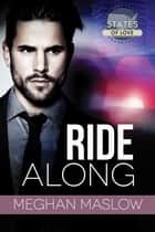 Ride Along ebook by Meghan Maslow