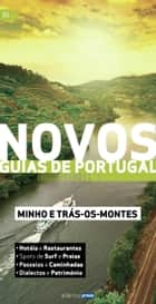 Novos Guias de Portugal - Minho e Trás-os-Montes ebook by Atlântico Press