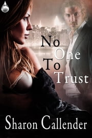 No One to Trust ebook by Sharon Callender