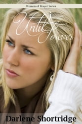 Until Forever ebook by Darlene Shortridge