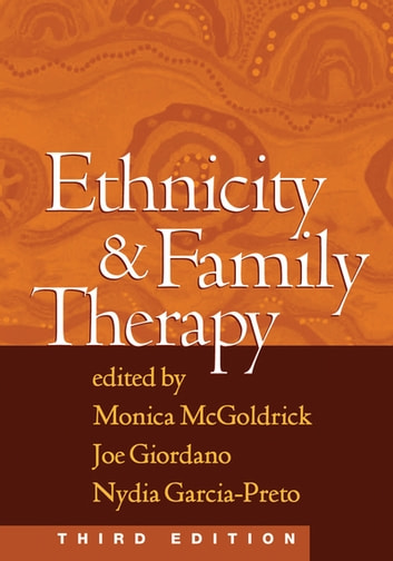 Ethnicity and Family Therapy, Third Edition ebook by