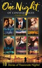 One Night Of Consequences Collection (Mills & Boon e-Book Collections) ebook by Maisey Yates, Janette Kenny, Michelle Conder,...