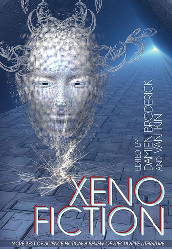 Xeno Fiction: More Best of Science Fiction - A Review of Speculative Fiction ebook by