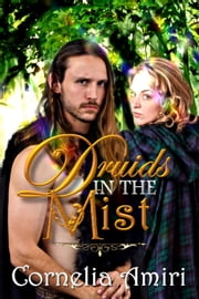 Druids In The Mist ebook by Cornelia Amiri