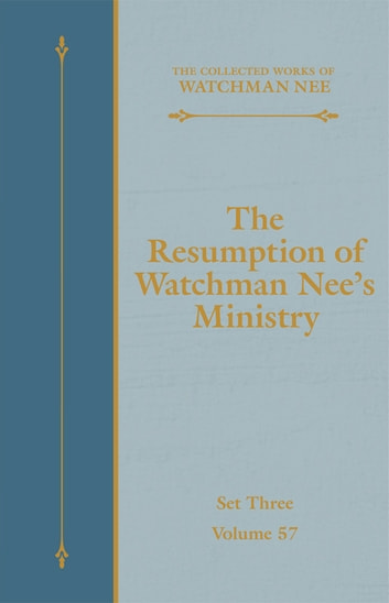 The Resumption of Watchman Nee's Ministry ebook by Watchman Nee