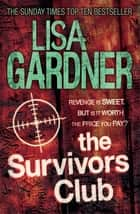 The Survivors Club ebook by Lisa Gardner