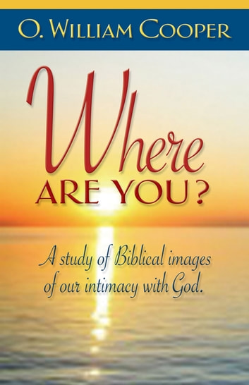 Where Are You? ebook by O. William Cooper