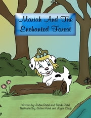 Mariah and the Enchanted Forest (Digital) ebook by Jodee Patel